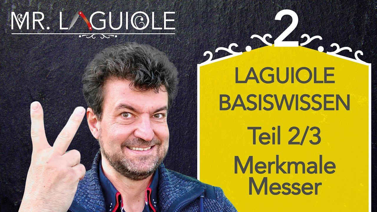 Laguiole Basiswissen Teil 2/3, Laguiole Merkmale: präsentiert von Mr. Laguiole