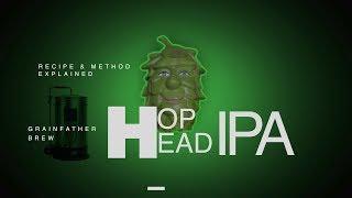 Hop Head IPA - Stuck Mash! Grainfather brew 4k HD
