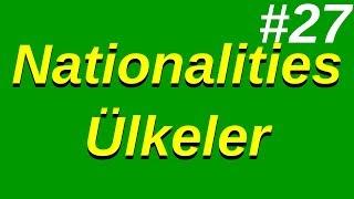 27- Nationalities (Milliyetler)