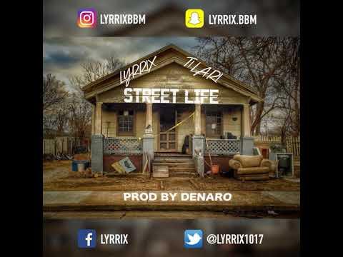 Youtube: Lyrrix x Ti Lari – Street Life