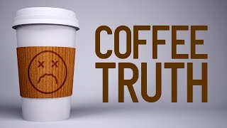 Coffee: Dark and Bitter Truth
