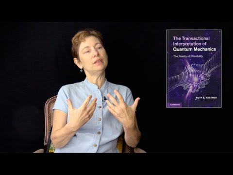 The Reality of Possibility with Ruth E. Kastner