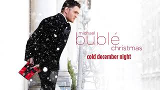Michael Bublé - Cold December Night [Official HD]