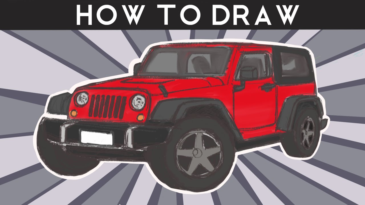HOW TO DRAW - Jeep Wrangler - Step by Step - YouTube
