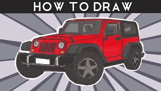 HOW TO DRAW - Jeep Wrangler - Step by Step