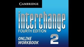 interchange 2 Workbook answers 4th edition units 6-10