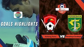 Kalteng Putra (1) vs (1) Persebaya - Goals Highlights | Shopee Liga 1