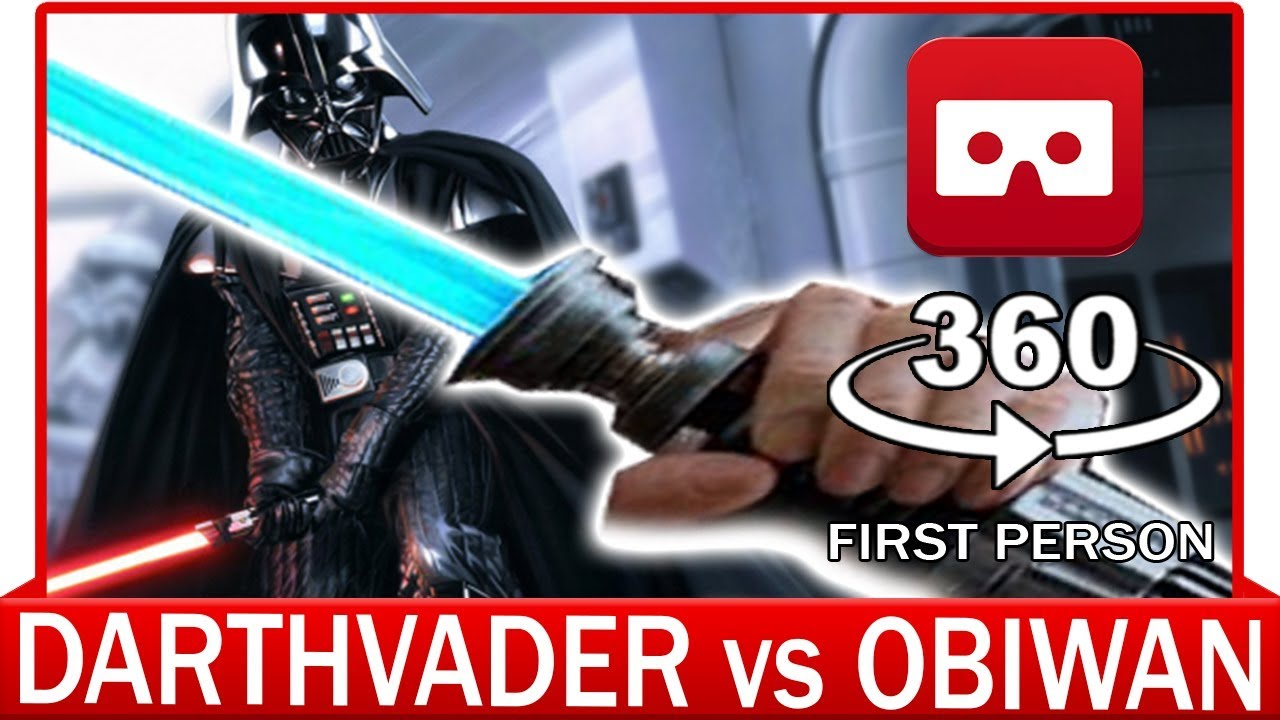 360° VR VIDEO - STARWARS FIGHT! - Darth Vader VS Obi Wan - First Person View - VIRTUAL REALITY 3D