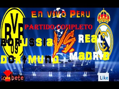 Image Result For Vivo Real Madrid Vs Borussia Dortmund En Vivo Now