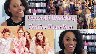 Veere Di Wedding Trailer Reaction | Skye Chanel