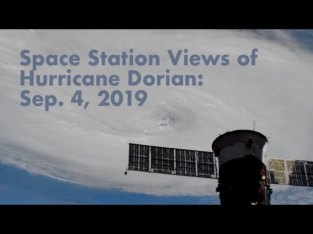 Views of Hurricane Dorian from the International Space Station - September 4, 2019