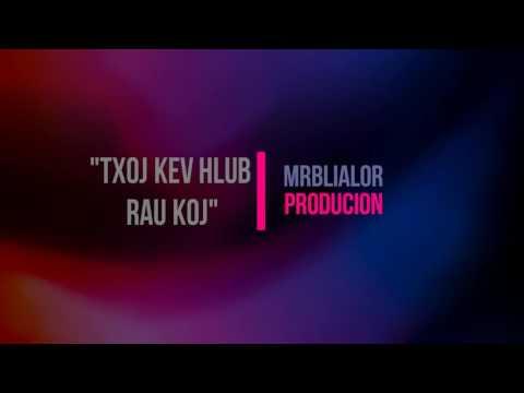 """""""Txoj Kev Hlub Rau Koj""""- Original- MrBliaLor thumbnail"""