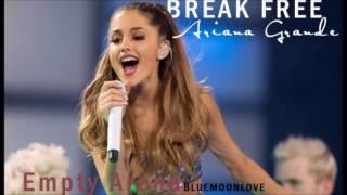 Ariana Grande - Break Free (Empty A...