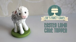 Fondant Lamb Cake Topper How To Make A Lamb Figure Cute Animal Cake Decorating Tutorials