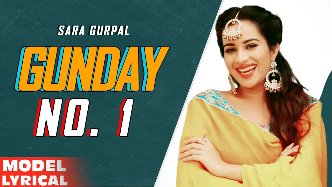 Sara Gurpal (Model Lyrical) | Gunday Returns | Dilpreet Dhillon | New Punjabi Song 2020