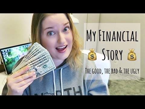 My Financial Story | The Good, The Bad & The Ugly $