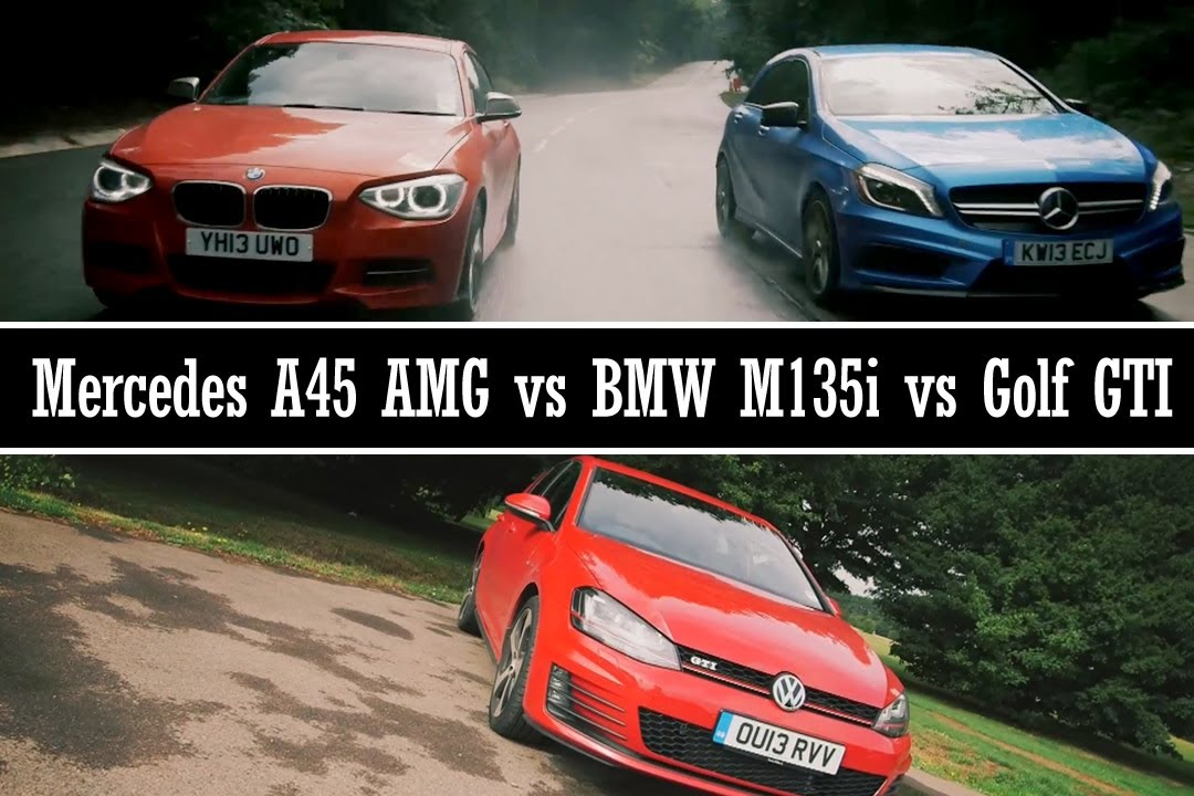 Mercedes A45 AMG Vs BMW M135i Vs Golf GTI YouTube