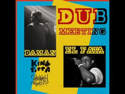 Daman & El Fata - Dub Meeting (King Toppa 008)