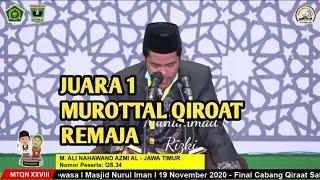JUARA 1 QIROAT MUROTTAL REMAJA | M. ALY NAHAWAND | MTQ NASIONAL 2020 PADANG/SUMBAR