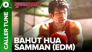 Set Bahut Hua Samman (EDM) as Your Caller Tune | Mukkabaaz | Vineet  Zoya | Anurag Kashyap