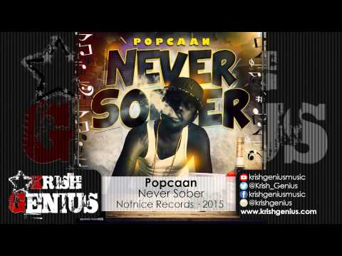 Popcaan - Never Sober - June 2015