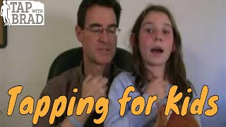 Video Tapping for Kids - EFT with Brad Yates (and friends) download MP3, 3GP, MP4, WEBM, AVI, FLV Agustus 2018