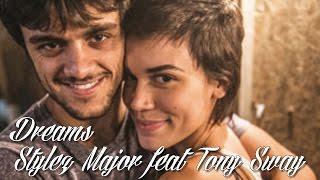 dreams stylez major feat tony sway tradução trilha sonora de totalmente demais tema de jonas