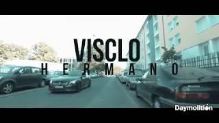 VIscIo - Hermano I Daymolition