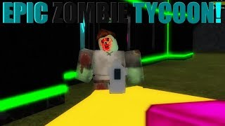 EPIC ZOMBIE TYCOON IN ROBLOX