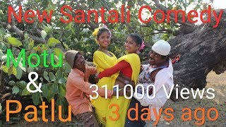 New Santali Video 2019 || Motu Patlu || New Sidhu Kanhu Opera