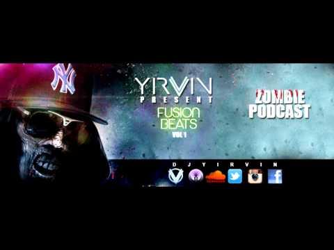 Tech House & Club Yirvin - Fusion Beats Vol 1 Zombie Session Mix (1/3) Electronica