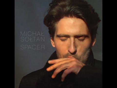 Spacer   Michał Sołtan   Official Music Video