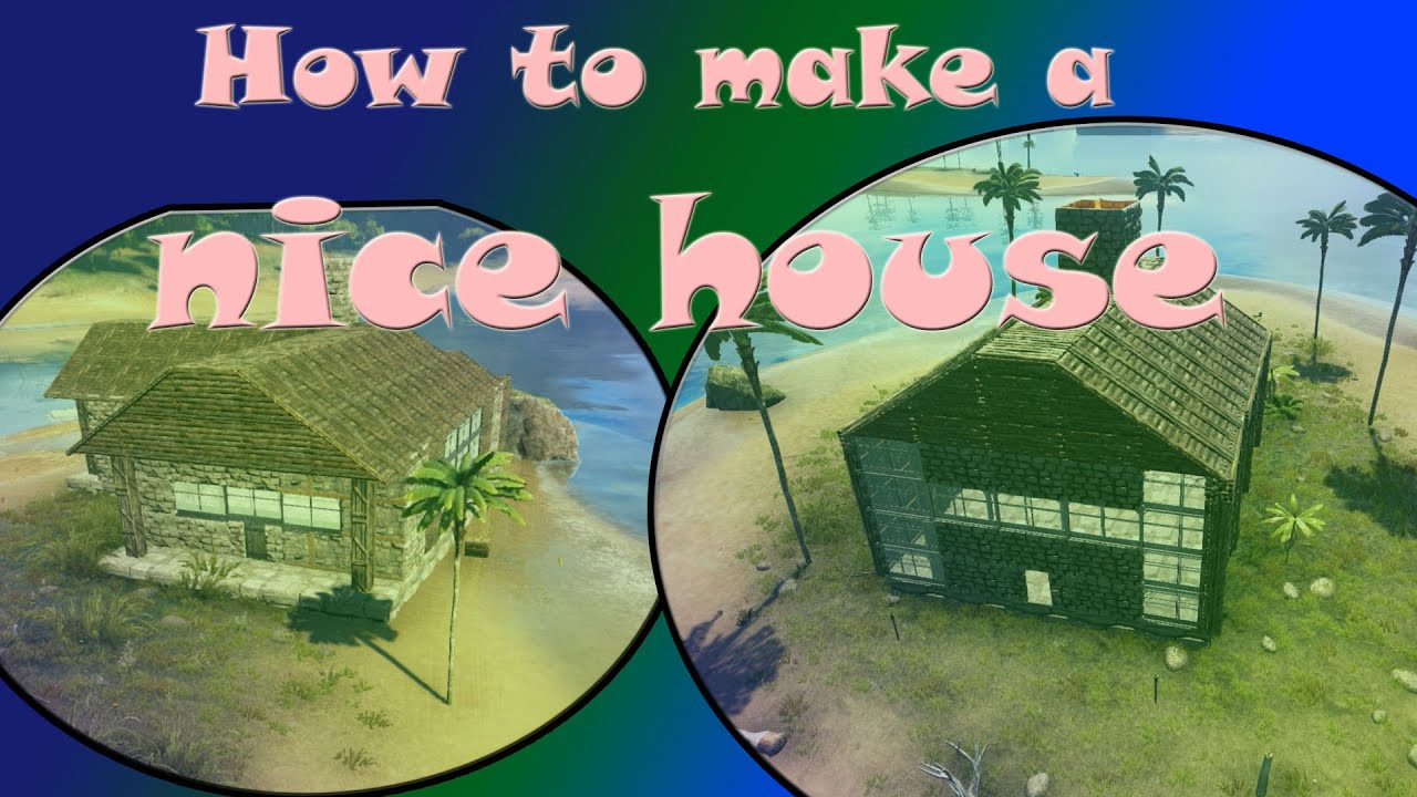ark survival evolved - how to build a nice house (ark survival