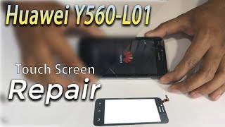 HUAWEI Y560-L01 Touch Screen Replacement