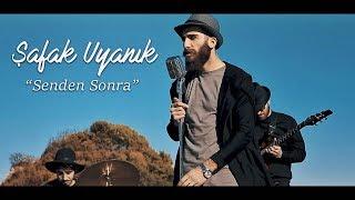Şafak Uyanık - Senden Sonra (Official Video)