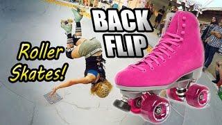 Girl Does BACKFLIP on Roller Skates!!!