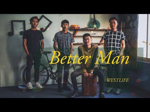 BETTER MAN - Bozio Nienu | Westlife 🖤 (cover)