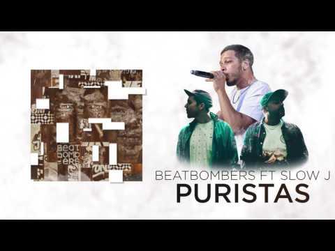 Download Youtube: Puristas  - Beatbombers feat Slow J