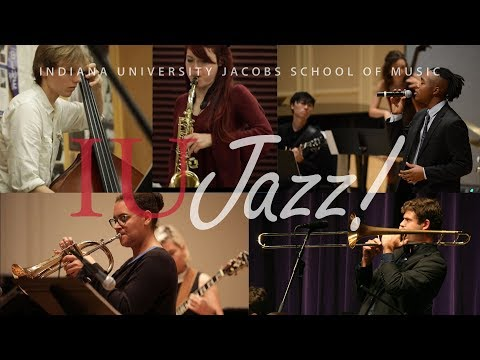 Jazz at the Indiana University Jacobs School of Music