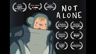 NOT ALONE - short animated film