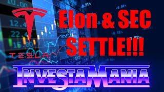 $TSLA Tesla: Elon Musk & SEC Settle (Stock Trading)