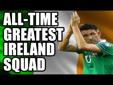 All-Time Greatest Ireland Squad