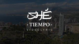 12. SHÉ - TIEMPO (Audio /Letra)