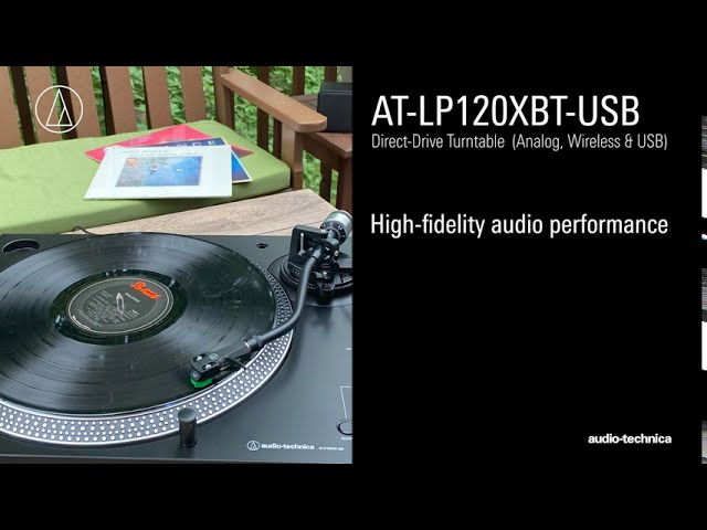 AT-LP120XBT-USB Overview | Direct-Drive Turntable (Analog, Wireless & USB)