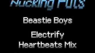 Beastie Boys - Electrify (Heartbeats Mix)