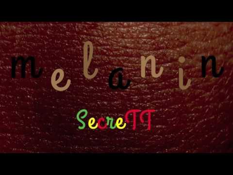 Secrett - Melanin (Official Audio)
