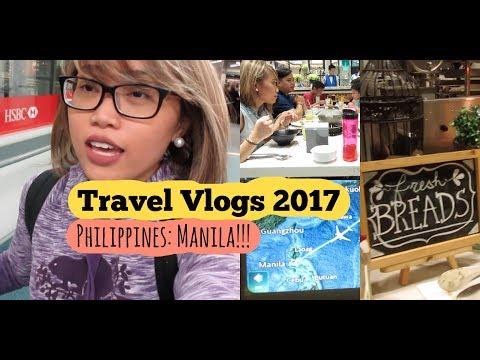 Travel Vlogs 2017 - Pilippines: Manila