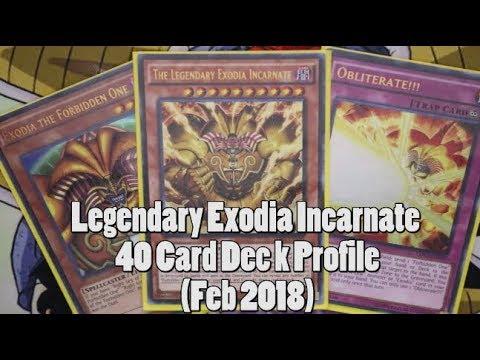 The Legendary Exodia Incarnate 40 Card Deck Profile - February 2018 - YugiKnights of the Round