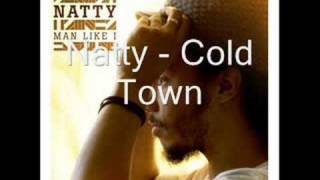 Natty - Cold Town - Man Like I - 02