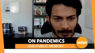 Chinmay Tumbe on why we must remember the age of pandemics